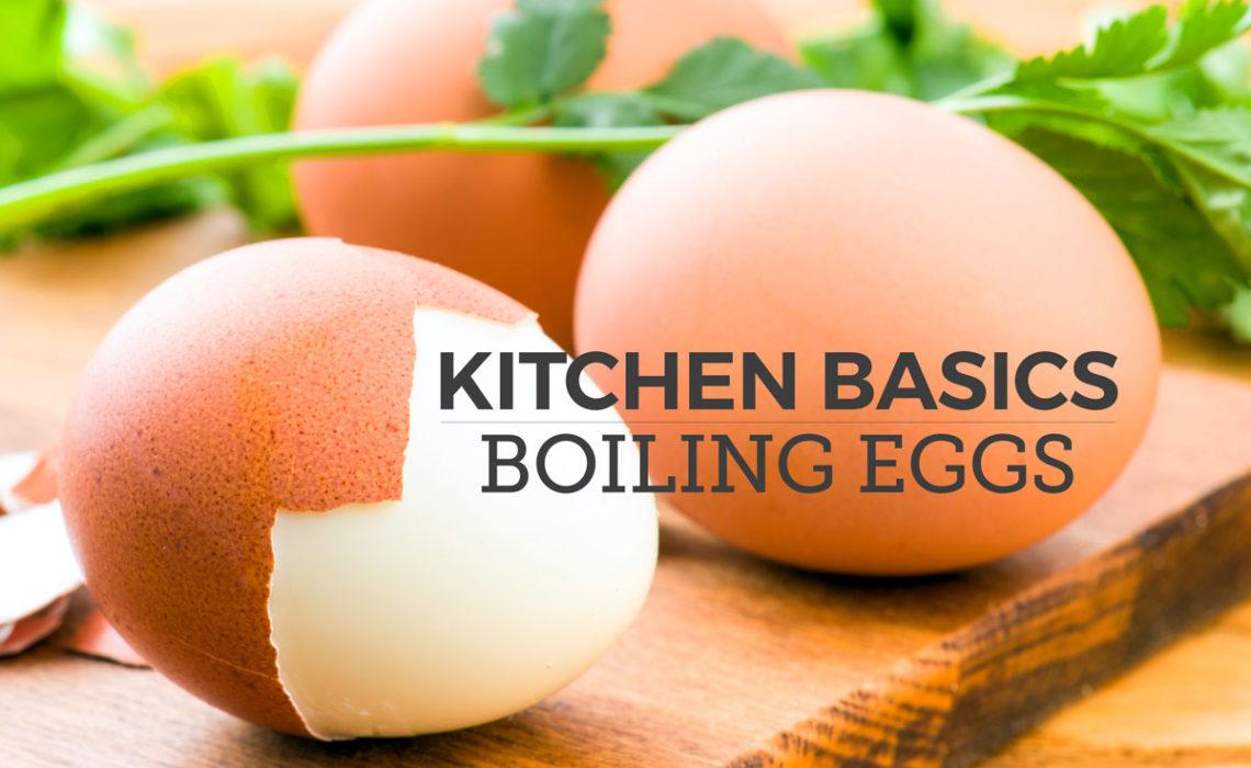 Kitchen Basics: Boiling Eggs