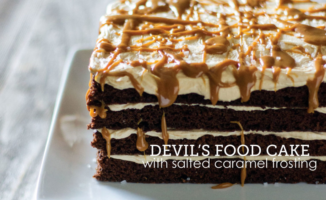 Treat of the Week: Devil's Food Cake with Salted Caramel Frosting