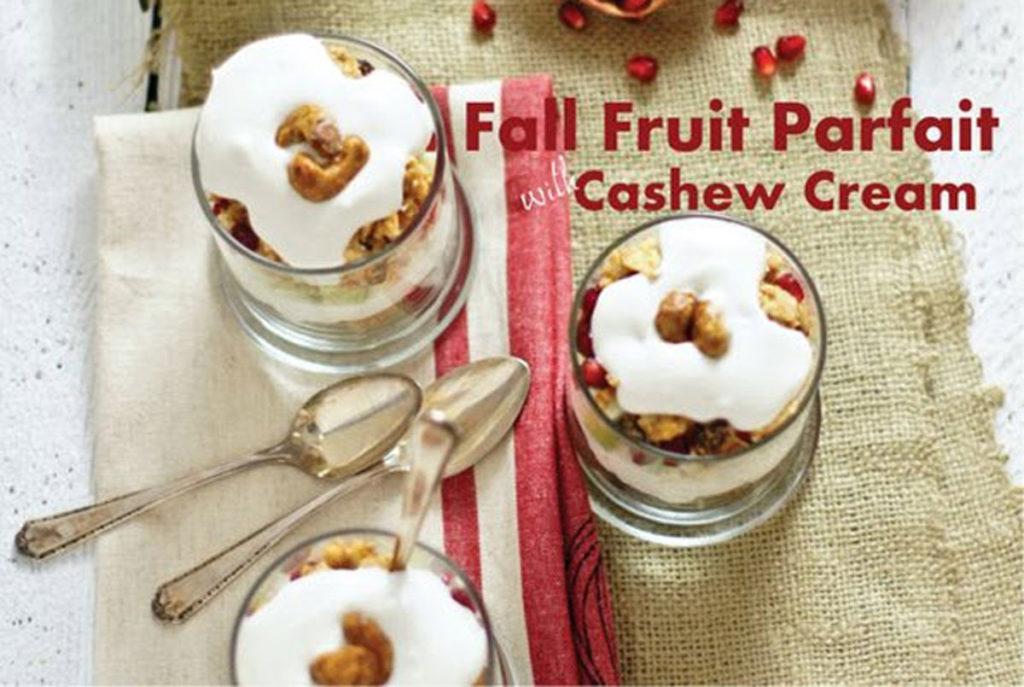 fall fruit parfait with cashew cream recipe