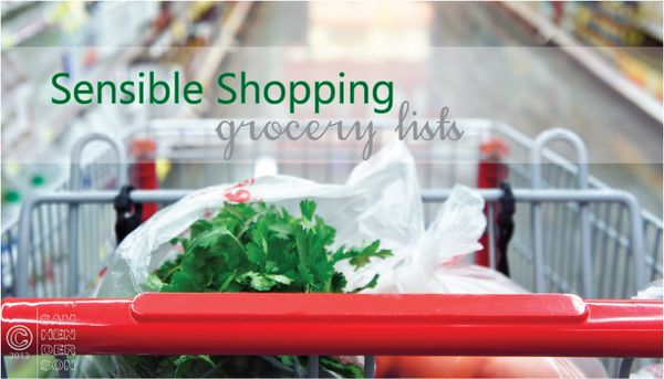Sensible Shopping:  Grocery Lists