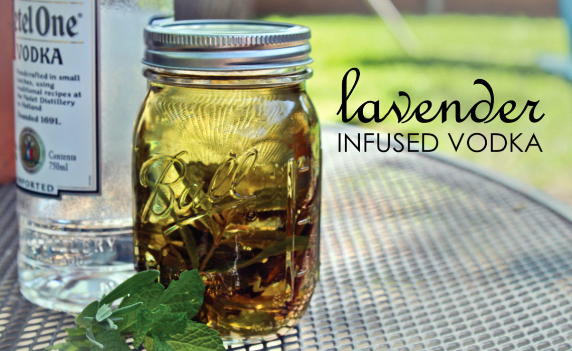 Liquoriously Speaking: Lavender Infused Vodka