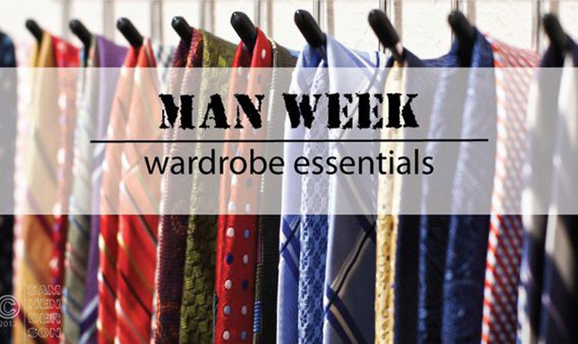 Man Week: Men's Wardrobe Essentials
