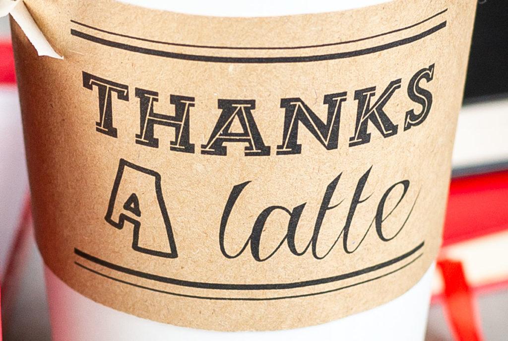 thanks a latte cup wrapper